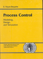 Process Control : Modeling,Design and Simulation