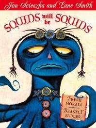 Squids Will Be Squids