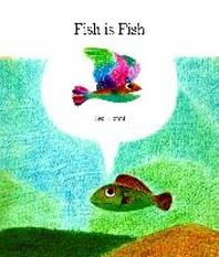 [해외]Fish Is Fish (Hardcover)