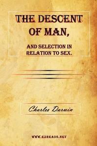 [해외]The Descent of Man, and Selection in Relation to Sex. (Paperback)