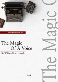 The Magic Of A Voice (영어로 세계문학읽기 162)