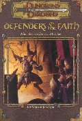 Defenders of the Faith : A Guidebook to Clerics and Paladins