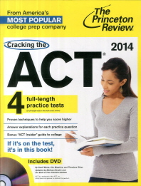 Cracking the ACT. 4(Full Length Practice Tests)(2014)