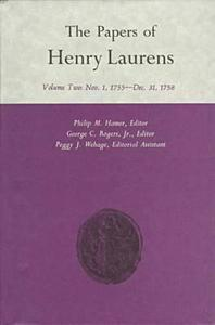 The Papers of Henry Laurens, Volume 2