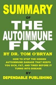 [해외]Summary of The Autoimmune Fix by Tom O'Bryan