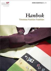 Hanbok: Timeless Fashion Tradition(Korea Essentials 16)