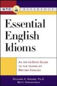 Essential English Idioms : An Up-To-Date Guide to the Idioms of British English  /사진의 제품 / 상현서림  ☞ 서고위치:GA 5   *[구매하시면 품절로 표기됩니다]