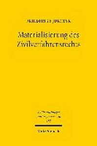 Materialisierung Des Zivilverfahrensrechts