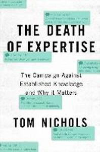 [해외]The Death of Expertise (Hardcover)