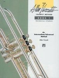 The Allen Vizzutti Trumpet Method, Bk 1 /새책수준 ☞ 서고위치:mu 3