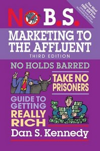 [해외]No B.S. Marketing to the Affluent