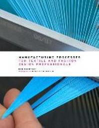 [해외]Manufacturing Processes for Textile and Fashion Design Professionals