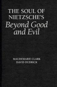 [해외]The Soul of Nietzsche's Beyond Good and Evil (Hardcover)