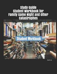 [해외]Study Guide Student Workbook for Family Game Night and Other Catastrophes (Paperback)