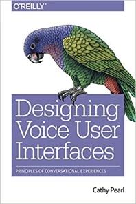 [해외]Designing Voice User Interfaces (Paperback)