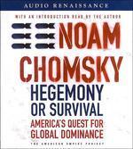 Hegemony or Survival (Audio CD)