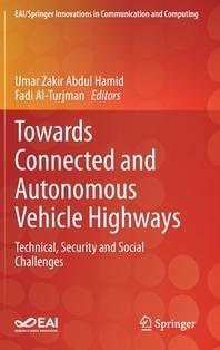 [해외]Towards Connected and Autonomous Vehicle Highways