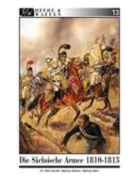 Die Saechsische Armee 1810-1813