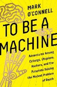 [해외]To Be a Machine (Hardcover)