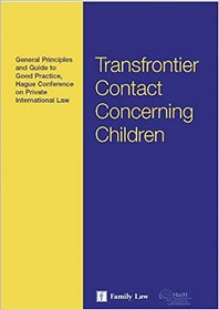 Hague Conference Guide to General Principles and Good Practice on Transfrontier