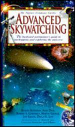 Advanced Skywatching : The Backyard Astronomer's Guide to Starhopping