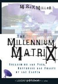 The Millennium Matrix