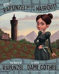 [해외]Really, Rapunzel Needed a Haircut! (Library Binding)