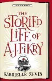 [해외]The Storied Life of A. J. Fikry (Paperback)