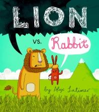 Lion Vs Rabbit. by Alex Latimer