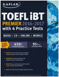 Kaplan TOEFL Ibt Premier with 4 Practice Tests (본책+CD2장)