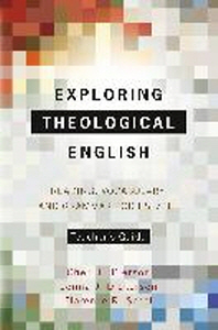 Exploring Theological English Teacher's Guide