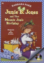 JUNIE B. JONES AND THAT MEANIE JIMS BIRTHDAY(Junie B. Jones 6)(챕터북)