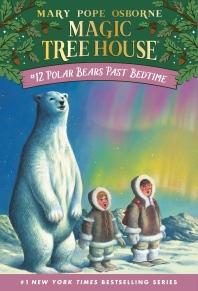 [보유]Magic Tree House #12: Polar Bears Past Bedtime