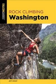 Rock Climbing Washington 3rd Edition