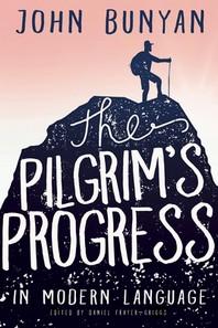 [해외]The Pilgrim's Progress in Modern Language