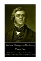 William Makepeace Thackeray - Vanity Fair
