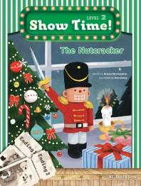 Show Time! Level 2: The Nutcracker 세트(SB+WB)(전2권)