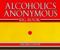 Alcoholics Anonymous - Big Book - Original Edition