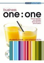 BUSINESS ONE:ONE PRE-INTERMEDIATE STUDENT BOOK(CD1장포함)