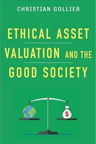 Ethical Asset Valuation and the Good Society