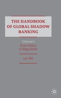 [해외]The Handbook of Global Shadow Banking, Volume I
