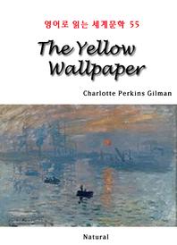 The Yellow Wallpaper (영어로 읽는 세계문학 55)