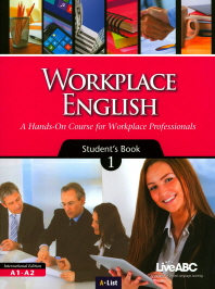 Workplace English. 1(Student's Book)(CD1장포함)