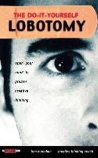 [해외]The Do It Yourself Lobotomy (Hardcover)