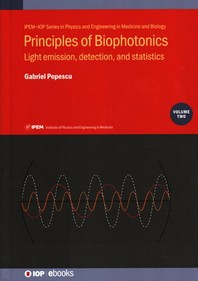 Principles of Biophotonics, Volume 2