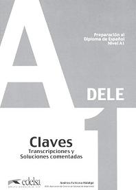 DELE Preparacion al Diploma de Espanol Nivel A1 Claves