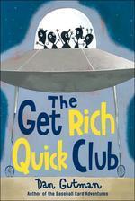 Get Rich Quick Club