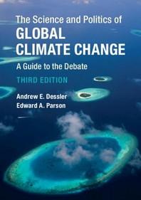 [해외]The Science and Politics of Global Climate Change (Hardcover)