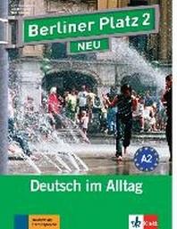 """[해외]Berliner Platz 2 NEU - Lehr- und Arbeitsbuch 2 mit 2 Audio-CDs und """"Treffpunkt D-A-CH"""""""