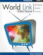 World Link 2 (Video Course Workbook)